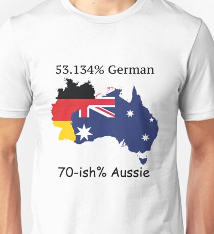 50.314% German, 70-ish% Aussie Unisex T-Shirt