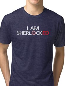 I AM SHERLOCKED Tri-blend T-Shirt