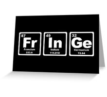 Fringe - Periodic Table Greeting Card