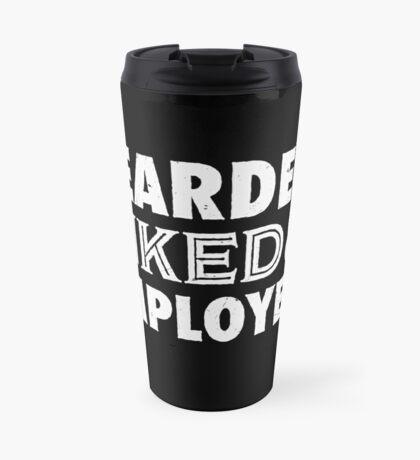 Bearded, Inked and Employed Travel Mug
