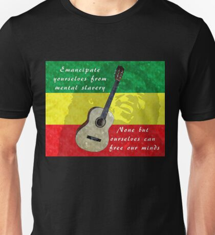Emancipate yourself from mental slavery Unisex T-Shirt