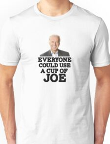 "Funny ""Everyone could use a cup of Joe"" Biden Coffee Unisex T-Shirt"