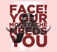 Face! Your Moustache Needs YOU! One Piece - Short Sleeve
