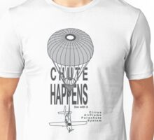 Chute Happens Unisex T-Shirt