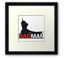 Bad Man Framed Print