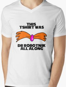 Dr robotnik all along Mens V-Neck T-Shirt