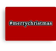 Merry Christmas - Hashtag - Black & White Canvas Print