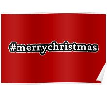 Merry Christmas - Hashtag - Black & White Poster
