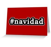 Navidad - Christmas - Hashtag - Black & White Greeting Card