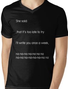 She Said (Mark Hoppus' favorite thing to sing about) Mens V-Neck T-Shirt