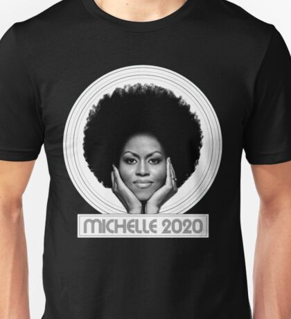 Michelle 2020 Unisex T-Shirt