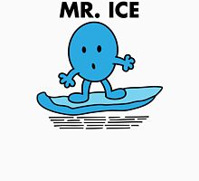 Mr. Ice Unisex T-Shirt