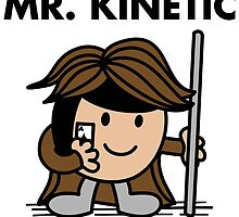 Mr. Kinetic by irkedorc