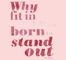Born to Stand Out Kids Clothes