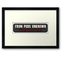 From Pods Unknown Logo Framed Print