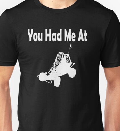 You Had Me at Dune Buggy Unisex T-Shirt