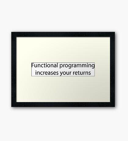 Functional Programming = :) Framed Print