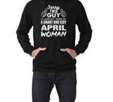 SORRY THIS GUY IS ALREADY TAKEN BY A SMART AND SEXY APRIL WOMAN Lightweight Hoodie