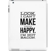 I'm not bacon iPad Case/Skin