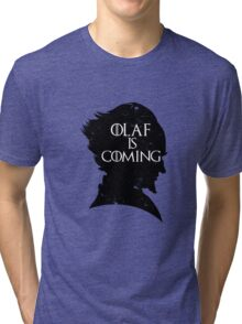Olaf is Coming Tri-blend T-Shirt