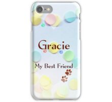 Gracie - my best friend iPhone Case/Skin