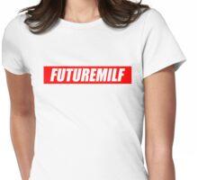 FutureMilf Shirt Womens Fitted T-Shirt