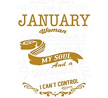 I'm an January women Photographic Print