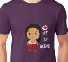 He is mine Unisex T-Shirt