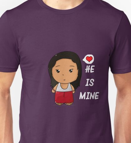 He is mine Unisex T-Shirt
