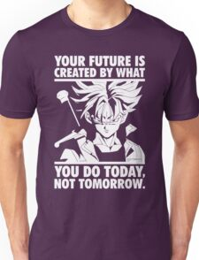 Create Your Future Today - Super Saiyan Trunks Unisex T-Shirt