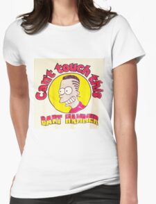 CAN'T TOUCH THIS--MC BARTHAMMER Womens Fitted T-Shirt