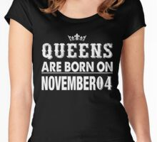 Queens Are Born On November 04 Women's Fitted Scoop T-Shirt