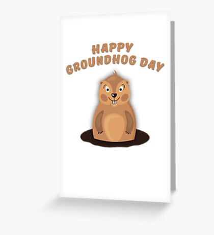 Cool Gift for Groundhog Day  Greeting Card