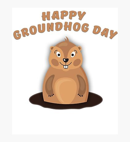 Cool Gift for Groundhog Day  Photographic Print