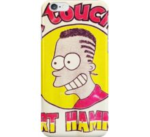 CAN'T TOUCH THIS--MC BARTHAMMER iPhone Case/Skin