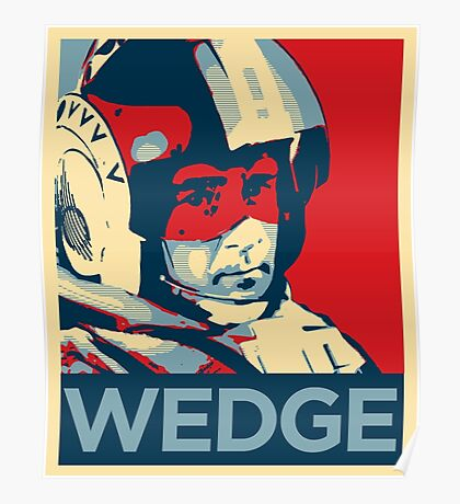 Wedge - Hero of the Rebellion : Inspired By Star Wars Poster