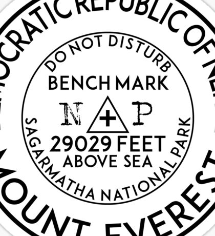 MOUNT EVEREST NEPAL CHINA GEOCACHING BENCHMARK MOUNTAIN CLIMBING HIKING BENCH MARK Sticker