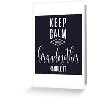 Keep Calm Grandmother T-shirt Greeting Card