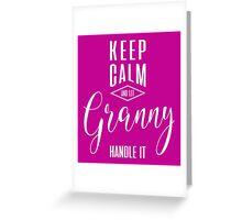 Keep Calm Granny T-shirt Greeting Card