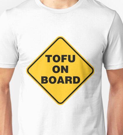 Tofu on Board Safety Sign Unisex T-Shirt