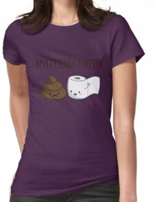 Best Friends Forever Poop And Toilet Paper Funny Womens Fitted T-Shirt