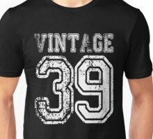Vintage 39 2039 1939 T-shirt Birthday Gift Age Year Old Boy Girl Cute Funny Man Woman Jersey Style Unisex T-Shirt