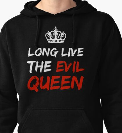 LONG LIVE THE EVIL QUEEN Pullover Hoodie