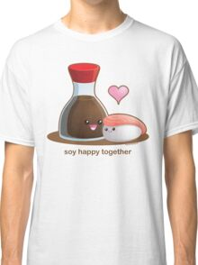 Soy Happy Together Classic T-Shirt