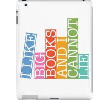 I like big books and I cannot lie iPad Case/Skin