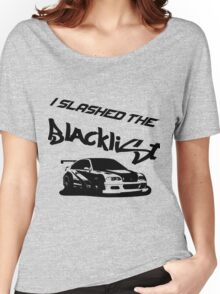 Slashed the Blacklist Women's Relaxed Fit T-Shirt