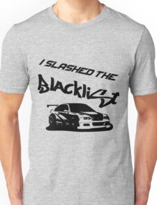 Slashed the Blacklist Unisex T-Shirt