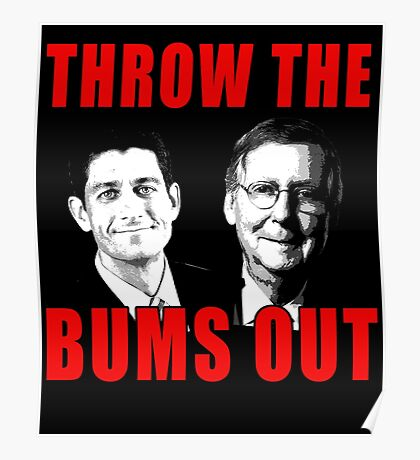 Ryan and McConnell: THROW THE BUMS OUT Poster