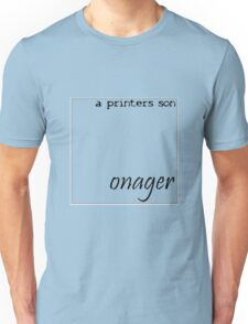 Onager - A Printers Son Unisex T-Shirt