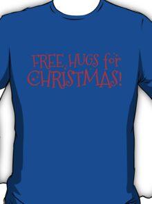 Free hugs for CHRISTMAS T-Shirt